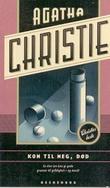 """""""Kom til meg, død"""" av Agatha Christie"""