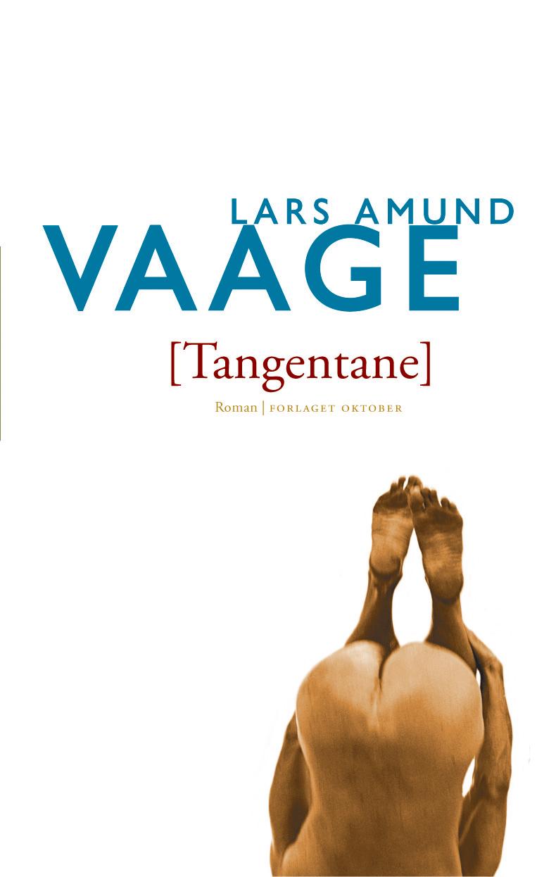"""""""Tangentane - roman"""" av Lars Amund Vaage"""