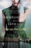 """""""Hemmeligheter fra et levd liv - roman"""" av Susan Meissner"""