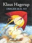 """""""Drager skal fly"""" av Klaus Hagerup"""