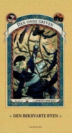 """""""Den beksvarte byen"""" av Lemony Snicket"""