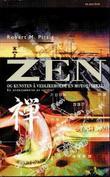 """""""Zen og kunsten å vedlikeholde en motorsykkel - en undersøkelse av verdier"""" av Robert M. Pirsig"""