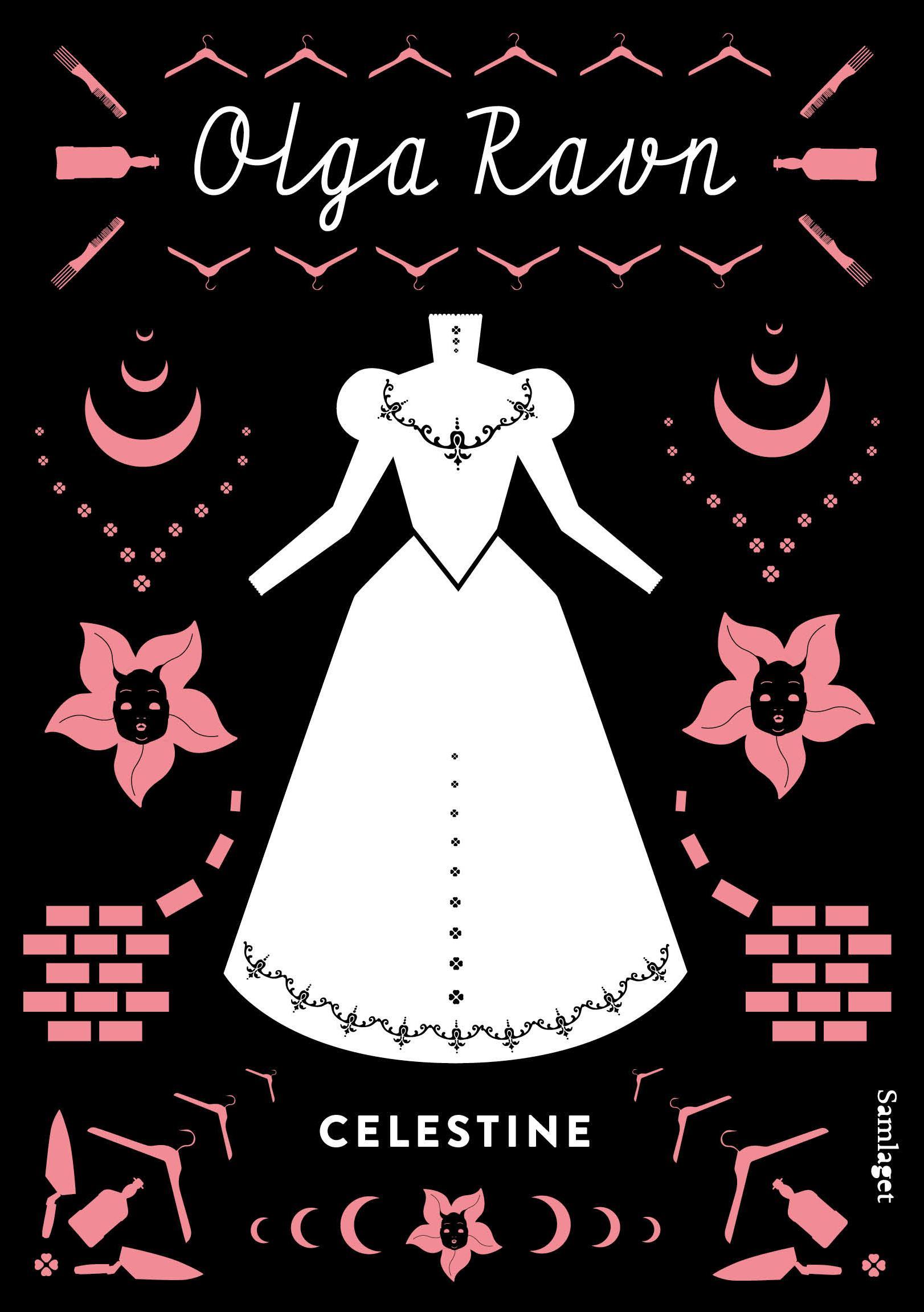 """Celestine - roman"" av Olga Ravn"