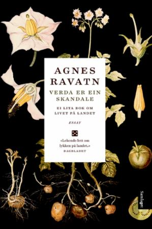 """""""Verda er ein skandale - ei lita bok om livet på landet"""" av Agnes Ravatn"""