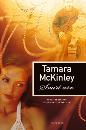 """""""Svart arv"""" av Tamara McKinley"""