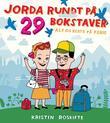 """""""Jorda rundt på 29 bokstaver - Alf og Beate på ferie"""" av Kristin Roskifte"""