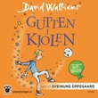 """Gutten i kjolen"" av David Walliams"