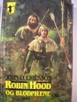 """""""Robin Hood og blodpilene"""" av John O. Ericsson"""