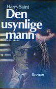 """Den usynlige mann"" av Harry F. Saint"