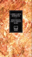 """""""Beretningen om et varslet mord"""" av Gabriel García Márquez"""