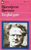 """""""En glad gutt"""" av Bjørnstjerne Bjørnson"""