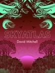 """""""Skyatlas"""" av David Mitchell"""