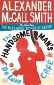 """""""The handsome man's De Luxe Cafe"""" av Alexander McCall Smith"""