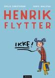 """""""Henrik flytter"""" av Emilie Christensen"""