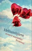 """""""Heliumhjarte - prosa"""" av Bjarte Daviknes Klakegg"""