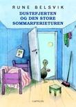 """""""Dustefjerten og den store sommarferieturen"""" av Rune Belsvik"""