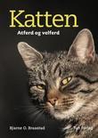 """""""Katten atferd og velferd"""" av Bjarne O. Braastad"""