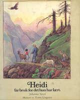 """""""Heidi får bruk for det hun har lært"""" av Johanna Spyri"""