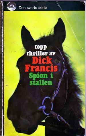 """""""Spion i stallen"""" av Dick Francis"""