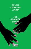 """""""Jeg kommer snart"""" av Selma Lønning Aarø"""