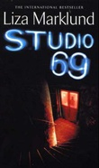 """Studio 69"" av Liza Marklund"