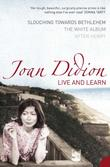 """Live and Learn"" av Joan Didion"