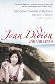 """Live and Learn"" av Joan Didion"