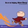 """""""Du er en feiging, Albert Åberg!"""" av Gunilla Bergström"""