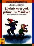 """""""Juleferie er et godt påfunn, sa Marikken"""" av Astrid Lindgren"""