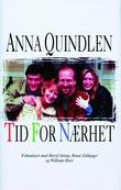 """""""Tid for nærhet"""" av Anna Quindlen"""