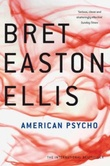 """American psycho"" av Bret Easton Ellis"