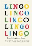 """""""Lingo - en språkreise gjennom Europa"""" av Gaston Dorren"""