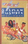 """""""Øst, vest"""" av Salman Rushdie"""