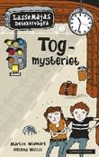 """""""Togmysteriet"""" av Martin Widmark"""
