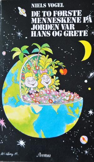 De to første menneskene på jorden var Hans og Grete av Niels Vogel