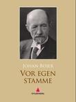 """""""Vor egen stamme - roman"""" av Johan Bojer"""