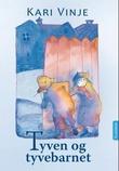 """""""Tyven og tyvebarnet"""" av Kari Vinje"""
