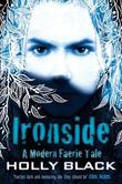 """Ironside (Modern Tale of Faerie)"" av Holly Black"