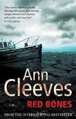 """""""Red bones - Shetland quartet book 3"""" av Ann Cleeves"""