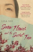 """""""Snow flower and the secret fan"""" av Lisa See"""