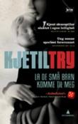 """""""La de små barn komme til meg - kriminalroman"""" av Kjetil Try"""