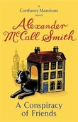 """""""A conspiracy of friends"""" av Alexander McCall Smith"""