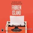 """""""Frøken Island"""" av Auður Ava Ólafsdóttir"""