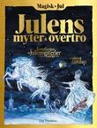 """""""Magisk jul - julens myter & overtro"""" av Line Therkelsen"""