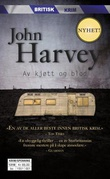 """""""Av kjøtt og blod"""" av John Harvey"""