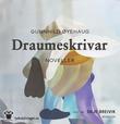 """""""Draumeskrivar - noveller"""" av Gunnhild Øyehaug"""