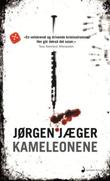 """""""Kameleonene"""" av Jørgen Jæger"""