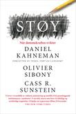 """""""Støy - når dømmekraften svikter"""" av Daniel Kahneman"""