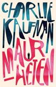 """""""Maurheten"""" av Charlie Kaufman"""
