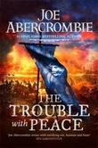 """The trouble with peace"" av Joe Abercrombie"
